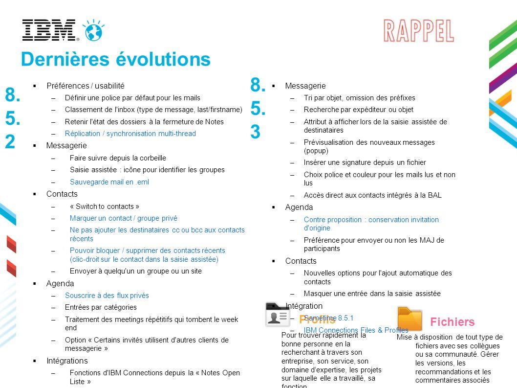 © 2013 IBM Corporation 66 Notes 9.0 Social Edition : couleurs sur les catégories Les entrées d agenda peuvent maintenant être colorées selon la catégorie