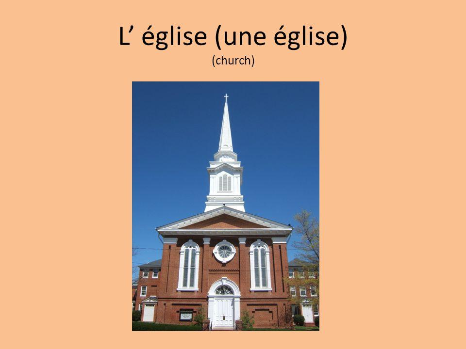 L église (une église) (church)