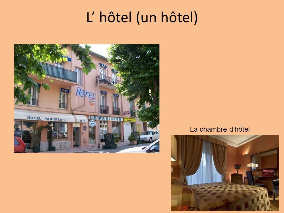L hôtel (un hôtel) La chambre dhôtel