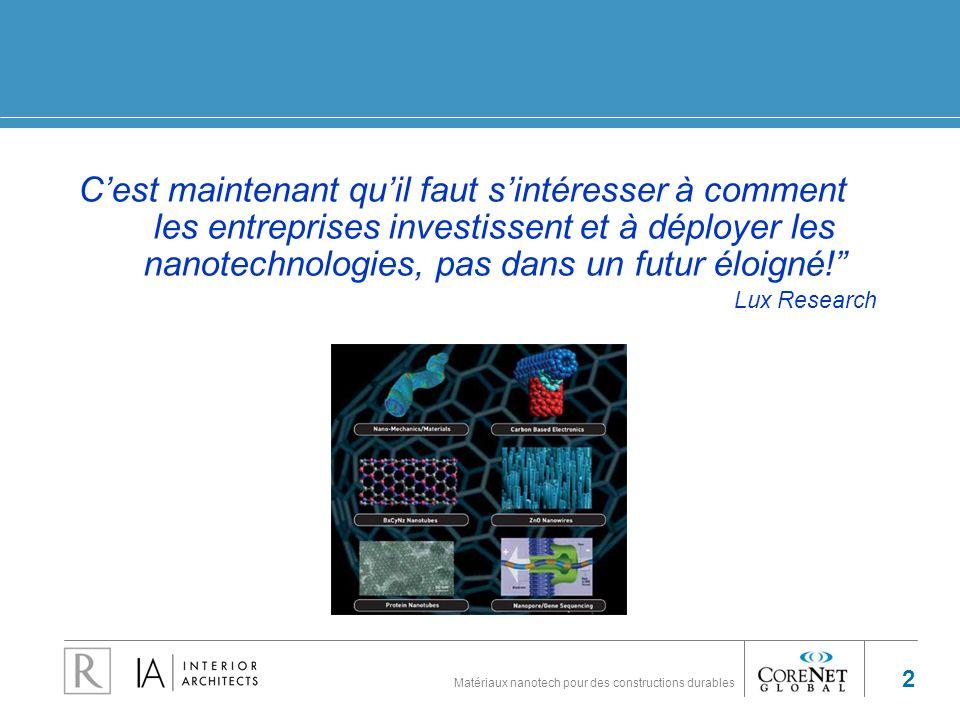 73 Des matériaux nanotech pour des constructions durables Questions & Comments What questions & comments does the audience have for the presenters?