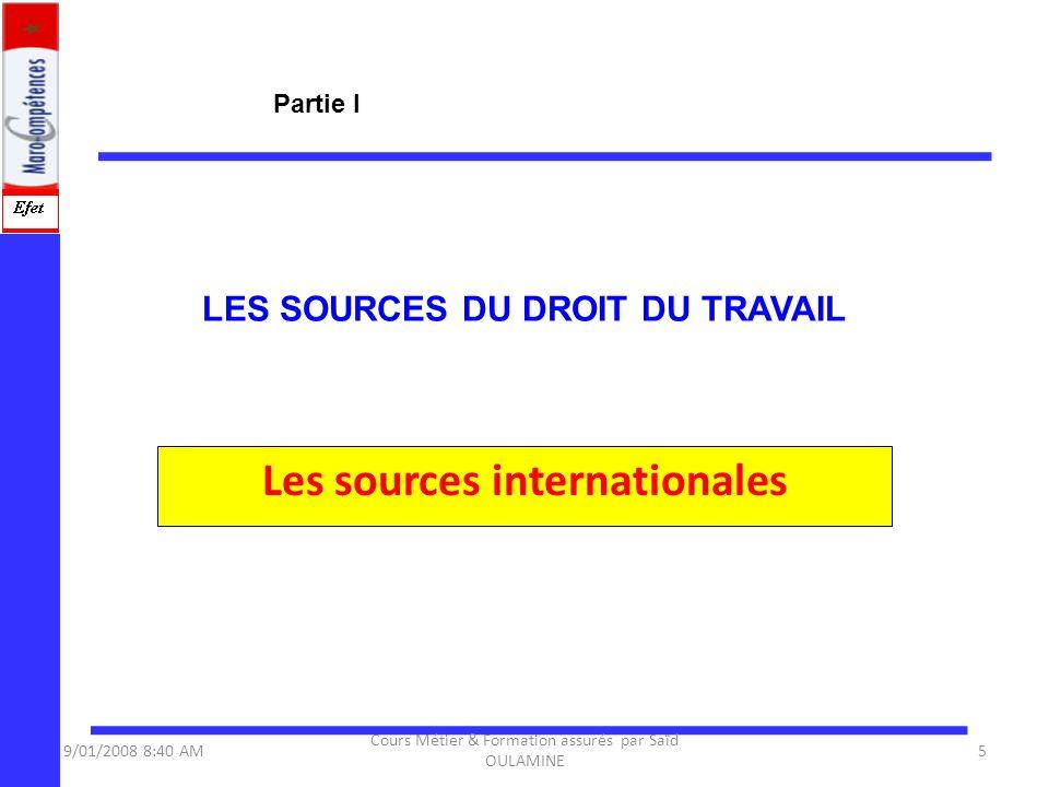 LA CONCLUSION DU CONTRAT DE TRAVAIL Les frontières du salariat 9/01/2008 8:40 AM56 Cours Métier & Formation assurés par Saïd OULAMINE Partie II