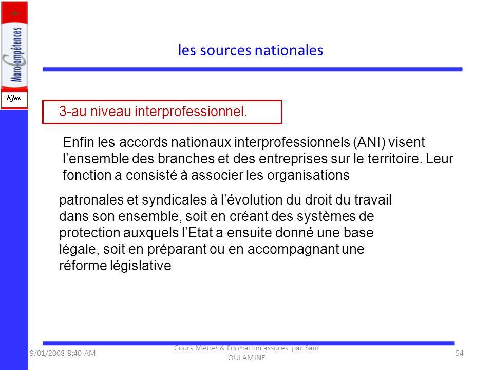 3-au niveau interprofessionnel. Enfin les accords nationaux interprofessionnels (ANI) visent lensemble des branches et des entreprises sur le territoi