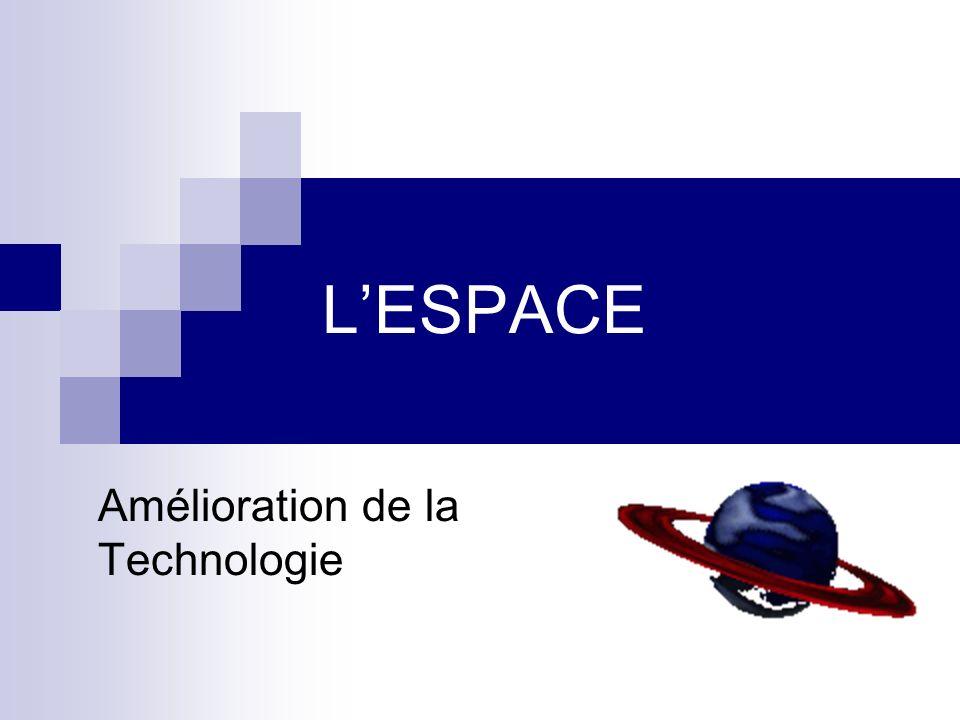 Pendant les années, il y eu plusieurs améliorations dans la technologie qui à aider lavance du programme spatiale.