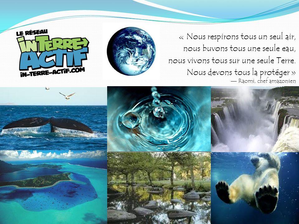 « Nous respirons tous un seul air, nous buvons tous une seule eau, nous vivons tous sur une seule Terre. Nous devons tous la protéger » Raomi, chef am