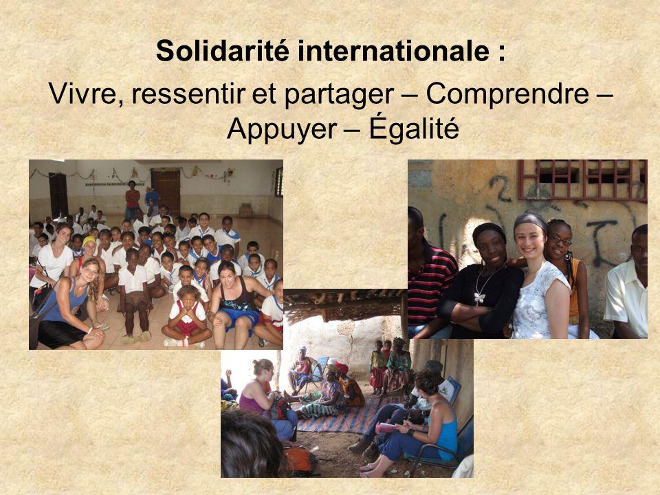 Solidarité internationale : Vivre, ressentir et partager – Comprendre – Appuyer – Égalité