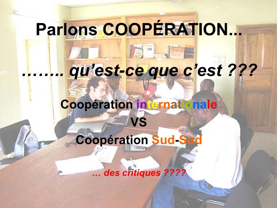 Parlons COOPÉRATION... …….. quest-ce que cest .