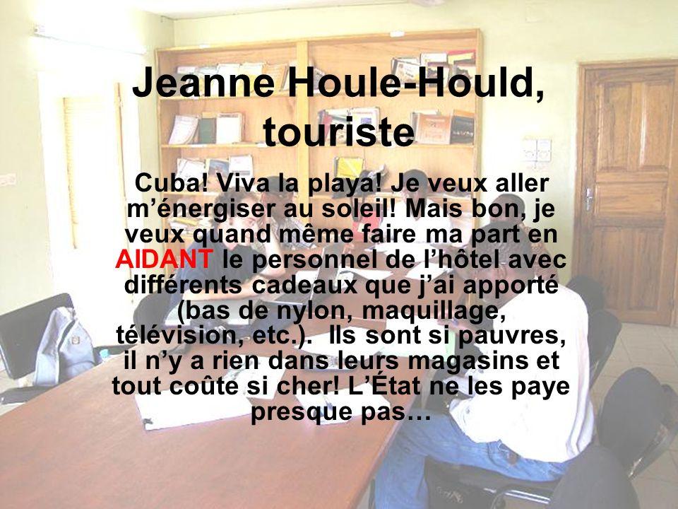 Jeanne Houle-Hould, touriste Cuba. Viva la playa.