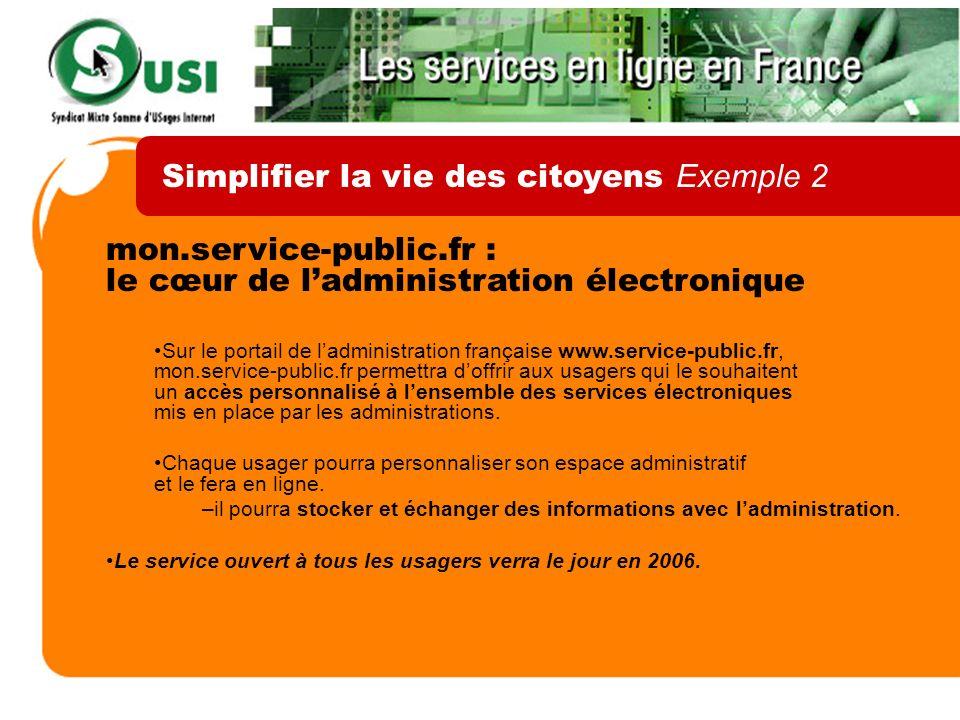 mon.service-public.fr : le cœur de ladministration électronique Sur le portail de ladministration française www.service-public.fr, mon.service-public.