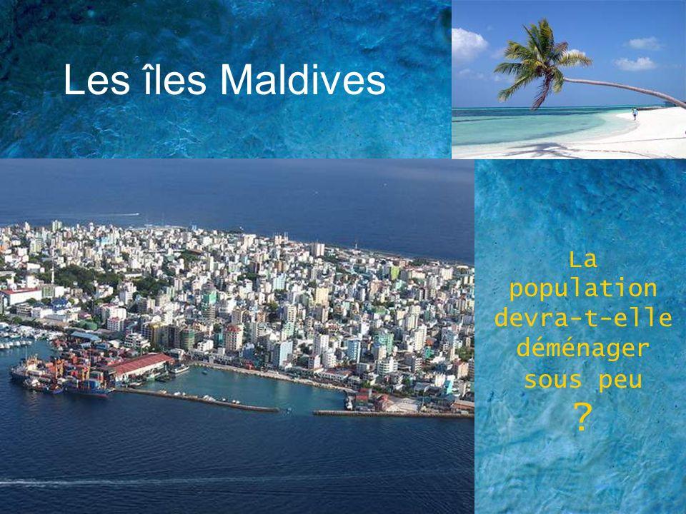 Les îles Maldives La population devra-t-elle déménager sous peu ?