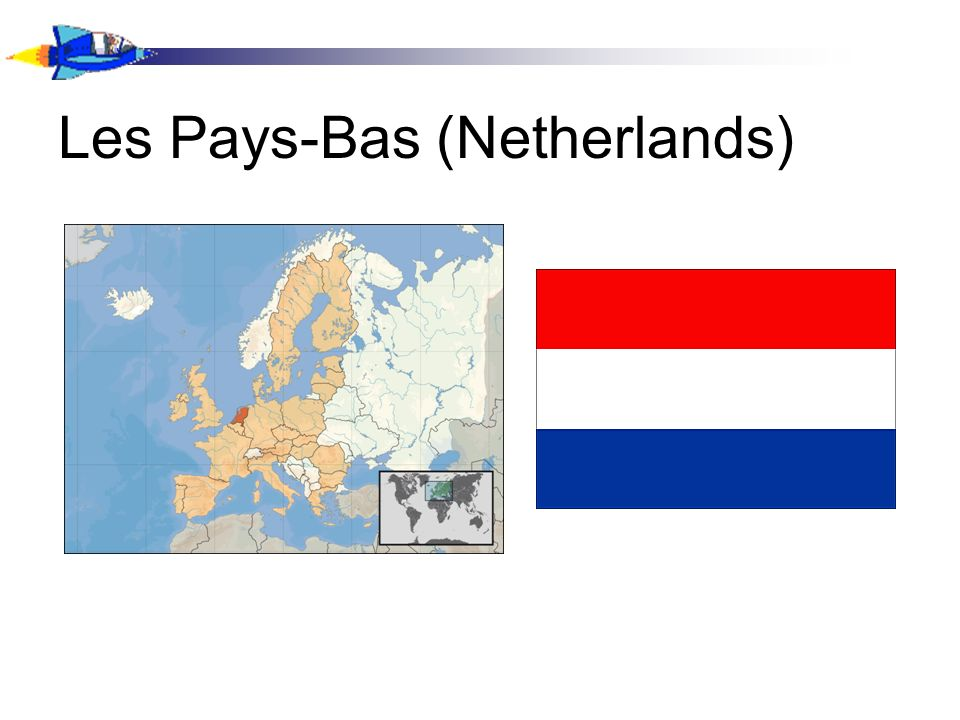 Les Pays-Bas (Netherlands)