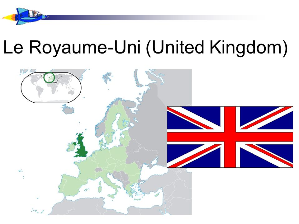 Le Royaume-Uni (United Kingdom)