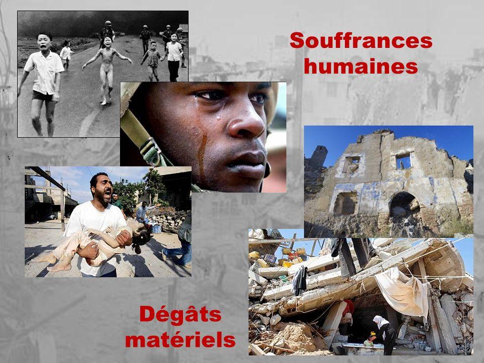 Souffrances humaines Dégâts matériels