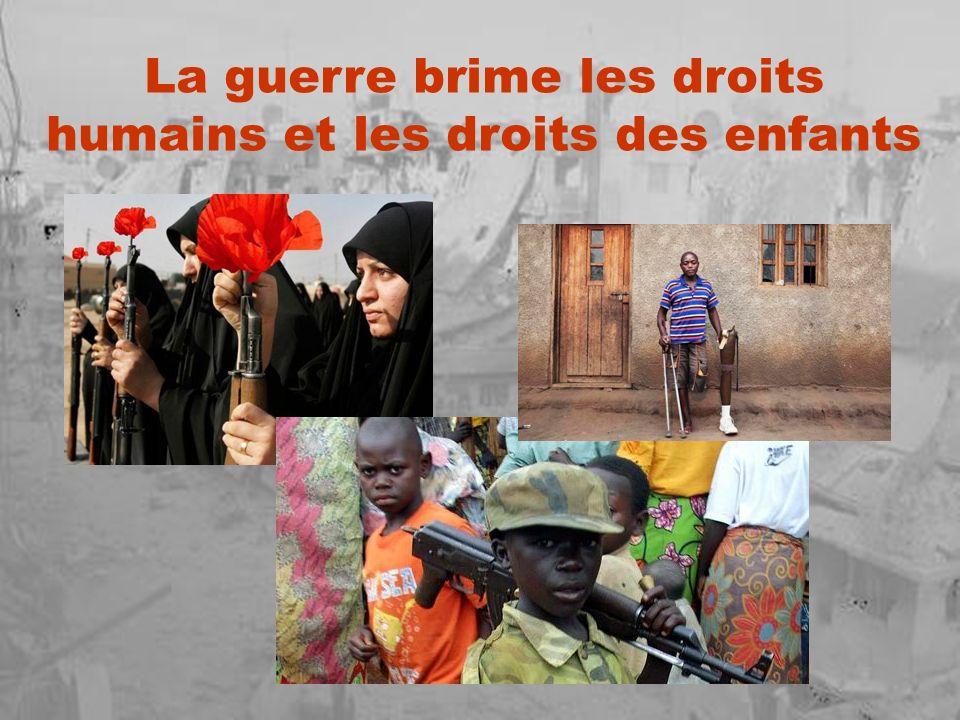 La guerre brime les droits humains et les droits des enfants