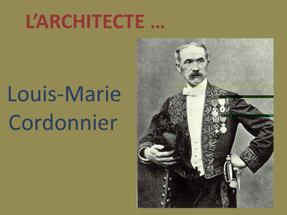 Louis-Marie Cordonnier LARCHITECTE …