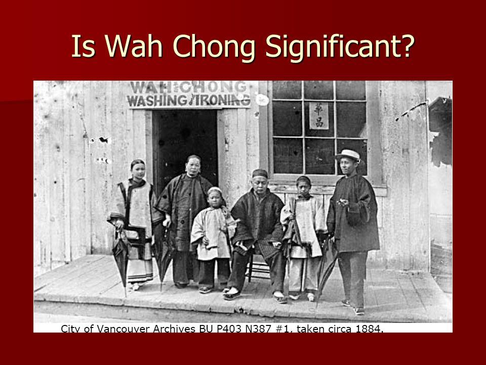 Is Wah Chong Significant?