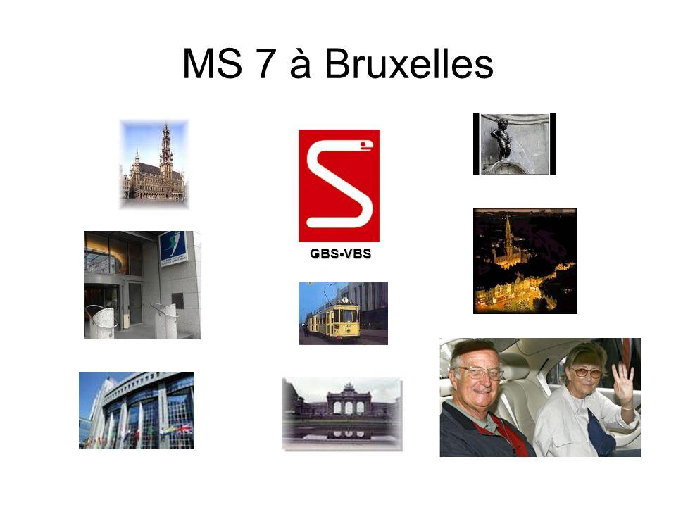 MS 7 à Bruxelles GBS-VBS