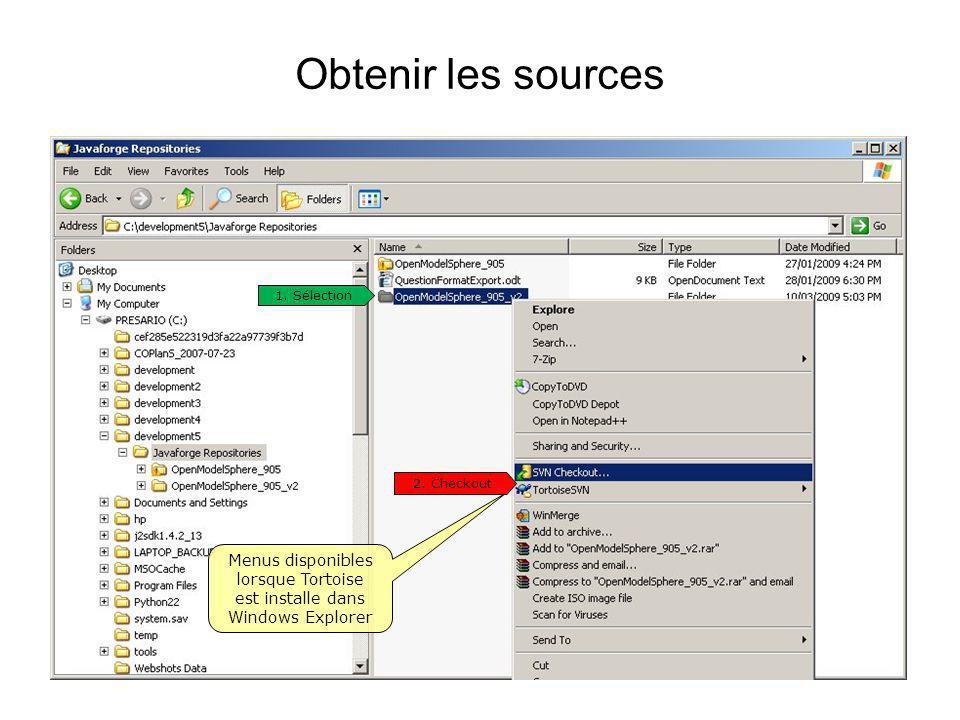 Obtenir les sources Menus disponibles lorsque Tortoise est installe dans Windows Explorer 2. Checkout 1. Sélection