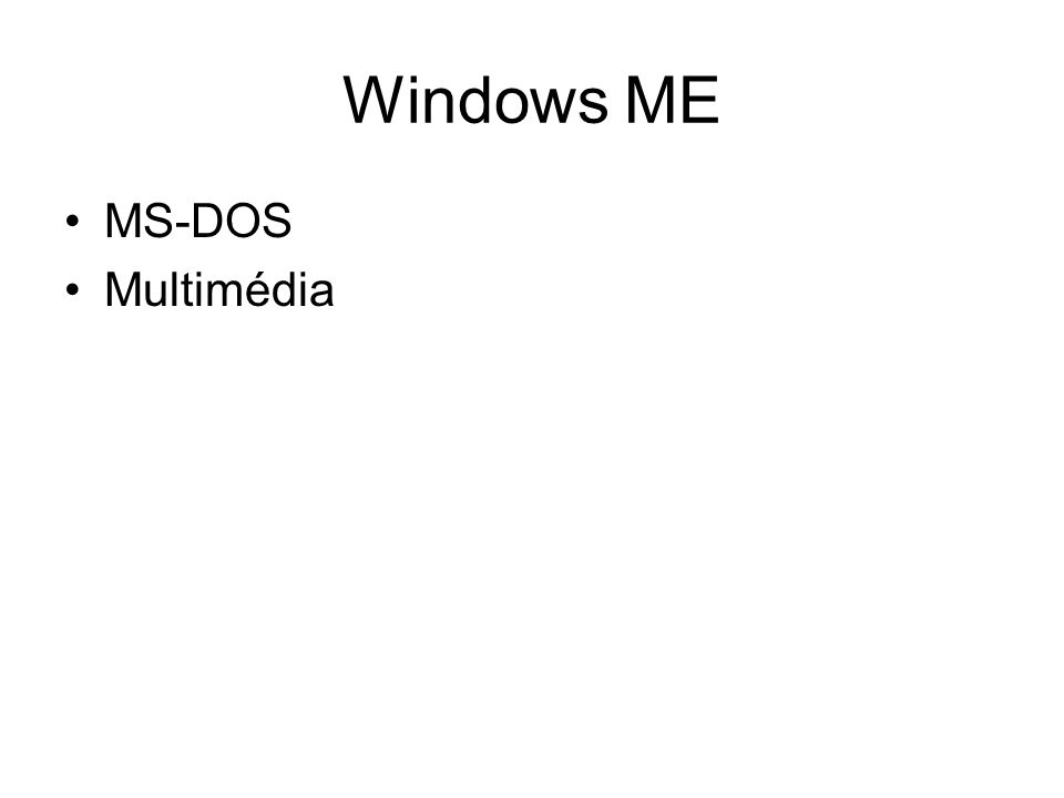 Windows ME MS-DOS Multimédia