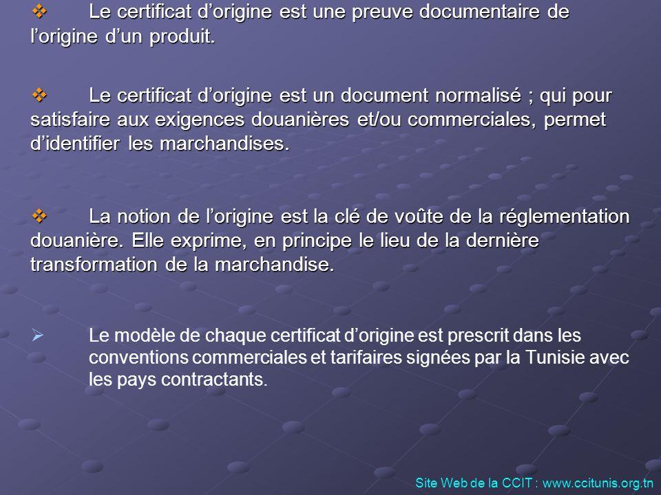 La valeur ajoutée locale du produit devra être indiquée dans la case correspondante du certificat dorigine.