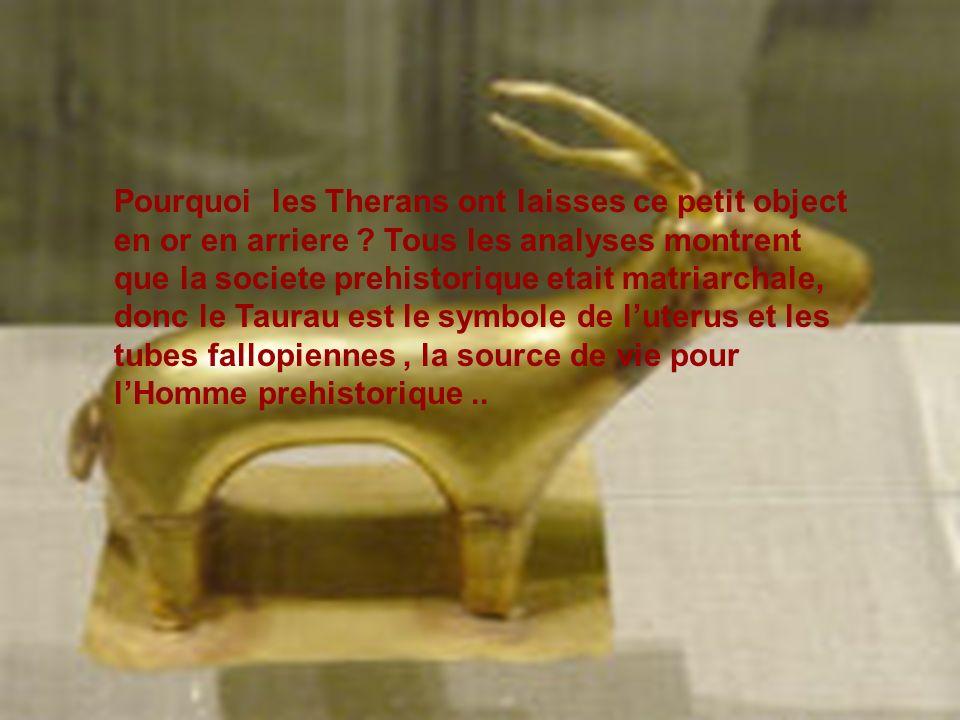 Pourquoi les Therans ont laisses ce petit object en or en arriere .
