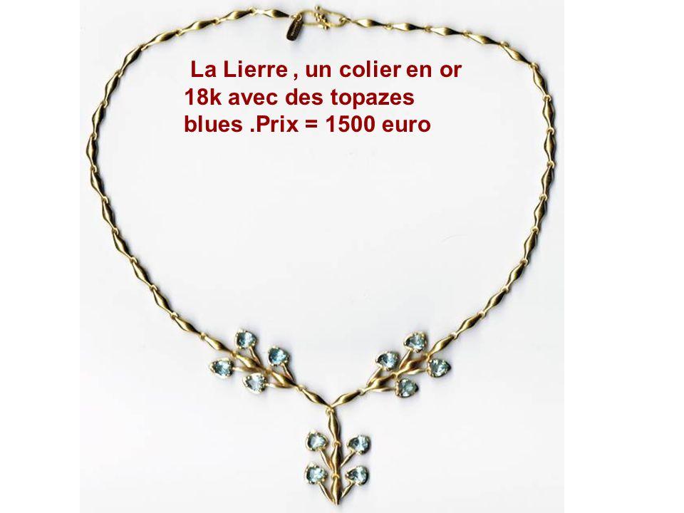 La Lierre, un colier en or 18k avec des topazes blues.Prix = 1500 euro