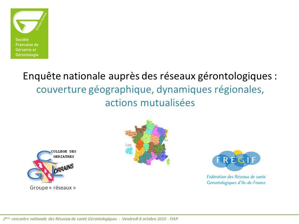 -Avant et depuis la mise en place de la circulaire DHOS du 15 mai 2007, les réseaux de santé gérontologiques se sont développés sur lensemble du territoire national.