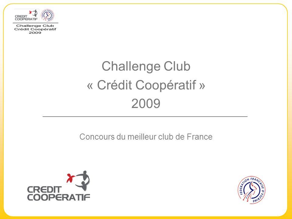 Challenge Club « Crédit Coopératif » 2009 Concours du meilleur club de France
