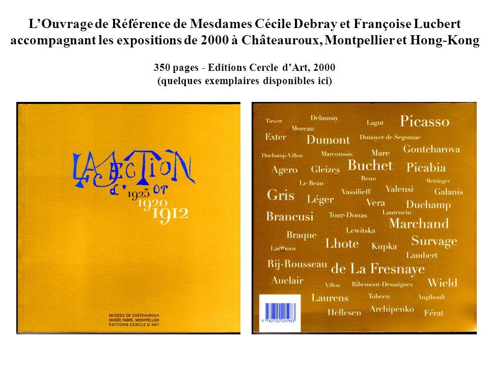 LOuvrage de Référence de Mesdames Cécile Debray et Françoise Lucbert accompagnant les expositions de 2000 à Châteauroux, Montpellier et Hong-Kong 350