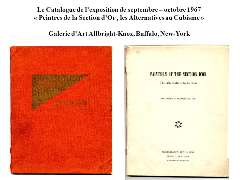 Le Catalogue de lexposition de septembre – octobre 1967 « Peintres de la Section dOr, les Alternatives au Cubisme » Galerie dArt Allbright-Knox, Buffa