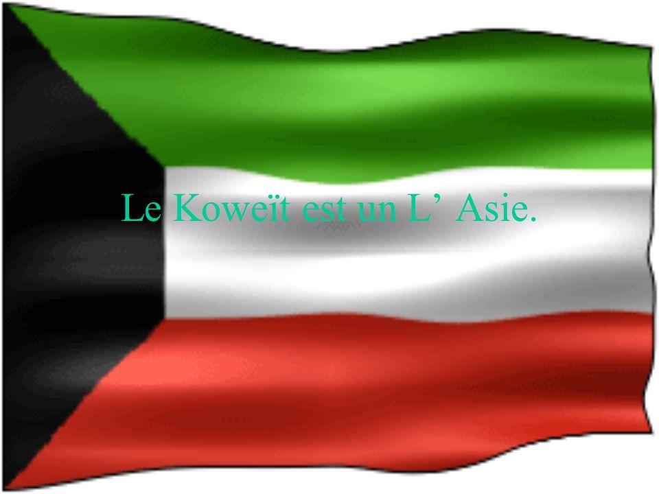 Le Koweït est un L Asie.