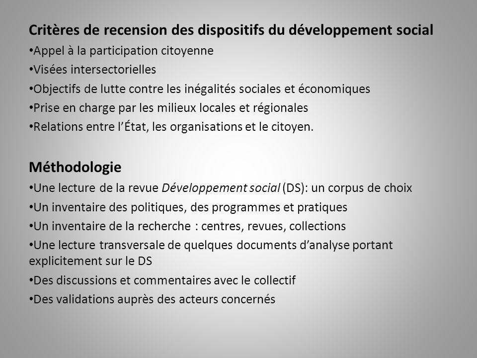Critères de recension des dispositifs du développement social Appel à la participation citoyenne Visées intersectorielles Objectifs de lutte contre le