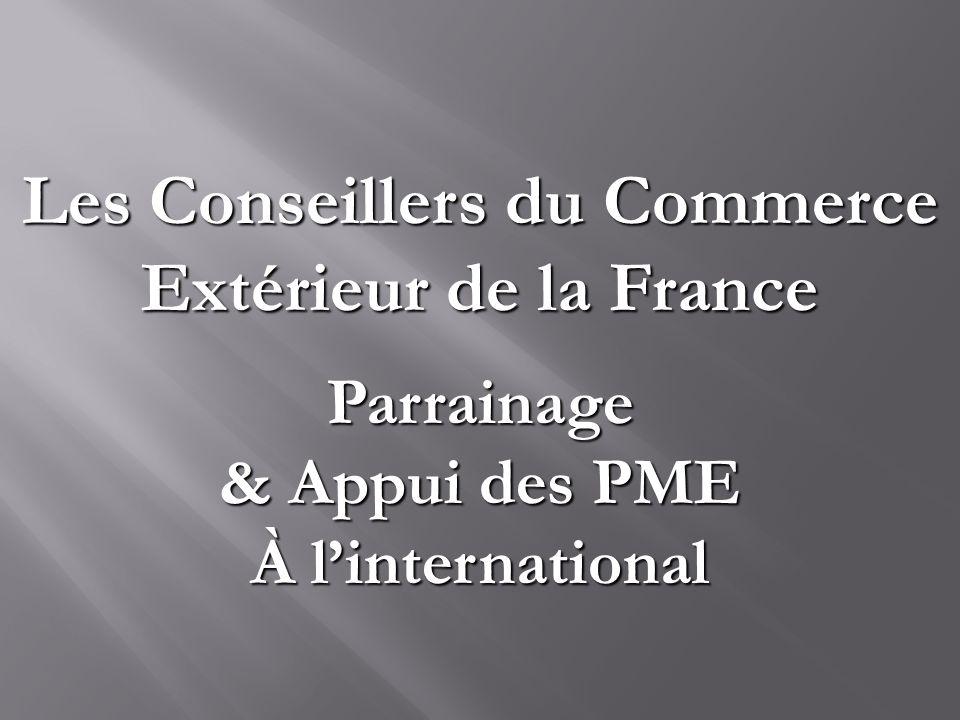 Les Conseillers du Commerce Extérieur de la France Parrainage & Appui des PME À linternational