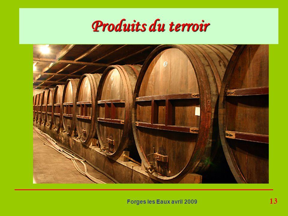 13 Forges les Eaux avril 2009 Produits du terroir