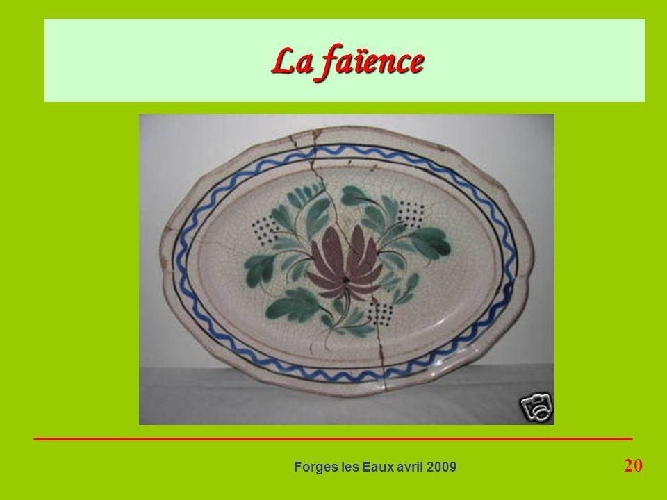 20 Forges les Eaux avril 2009 La faïence