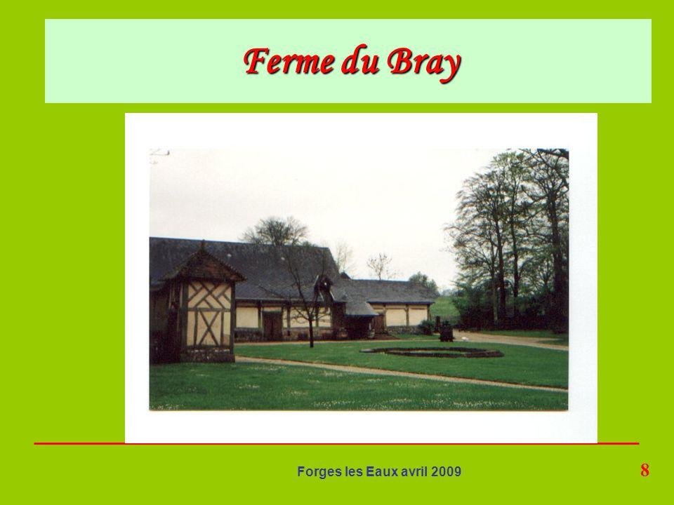 8 Forges les Eaux avril 2009 Ferme du Bray