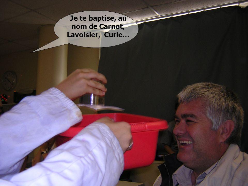 Je te baptise, au nom de Carnot, Lavoisier, Curie…
