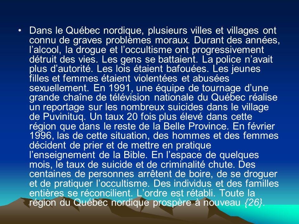 Dans le Québec nordique, plusieurs villes et villages ont connu de graves problèmes moraux. Durant des années, lalcool, la drogue et loccultisme ont p