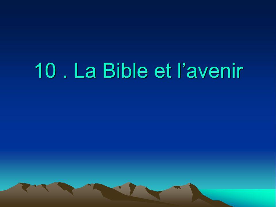 10. La Bible et lavenir