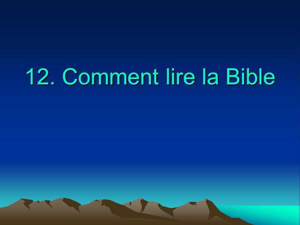 12. Comment lire la Bible