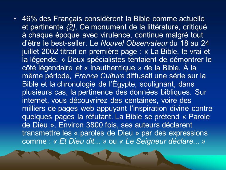 46% des Français considèrent la Bible comme actuelle et pertinente {2}. Ce monument de la littérature, critiqué à chaque époque avec virulence, contin