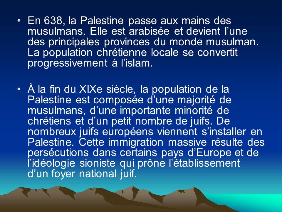 En 638, la Palestine passe aux mains des musulmans. Elle est arabisée et devient lune des principales provinces du monde musulman. La population chrét