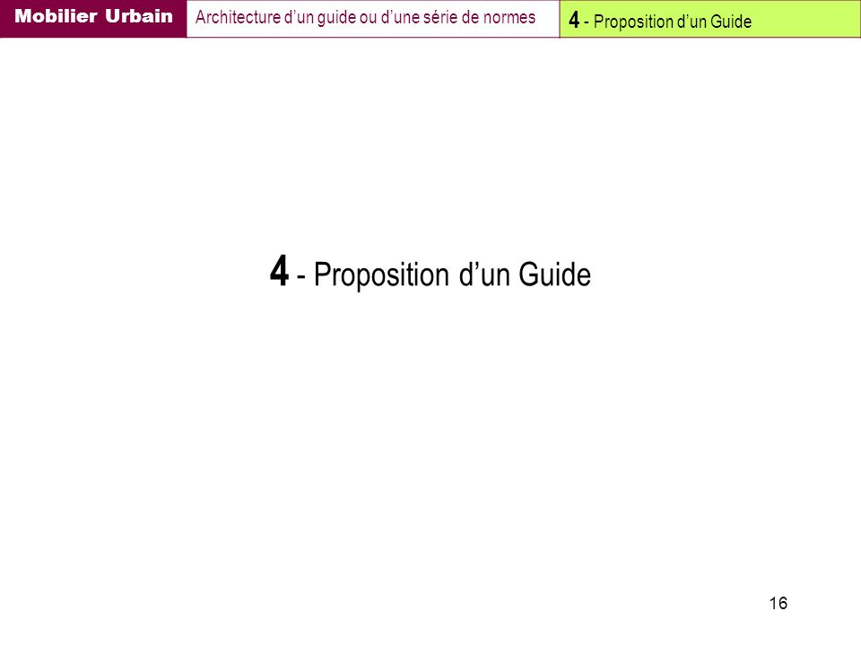 16 4 - Proposition dun Guide Mobilier Urbain Architecture dun guide ou dune série de normes 4 - Proposition dun Guide