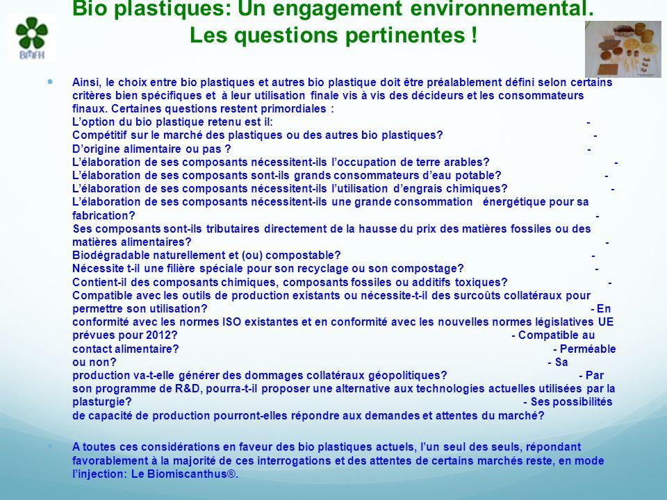 Bio plastiques: Un engagement environnemental.Les questions pertinentes .