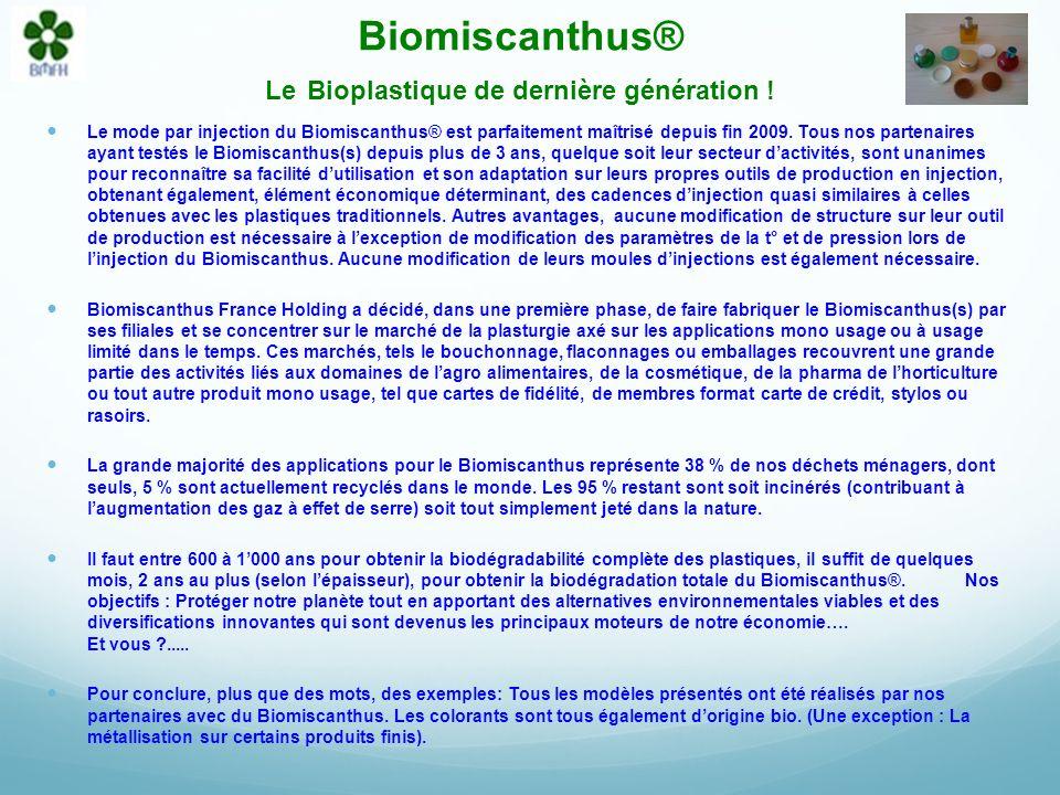 Biomiscanthus® Le Bioplastique de dernière génération .