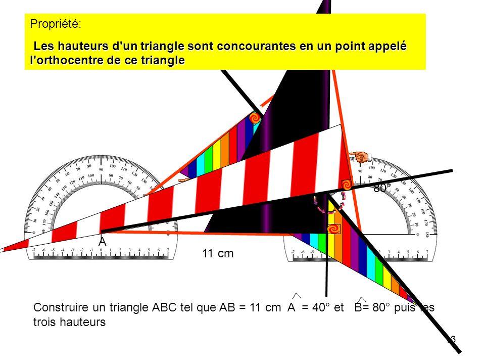 12 6) HAUTEURS Définition: Dans un triangle, une hauteur est une droite qui passe par un sommet et qui est perpendiculaire au côté opposé