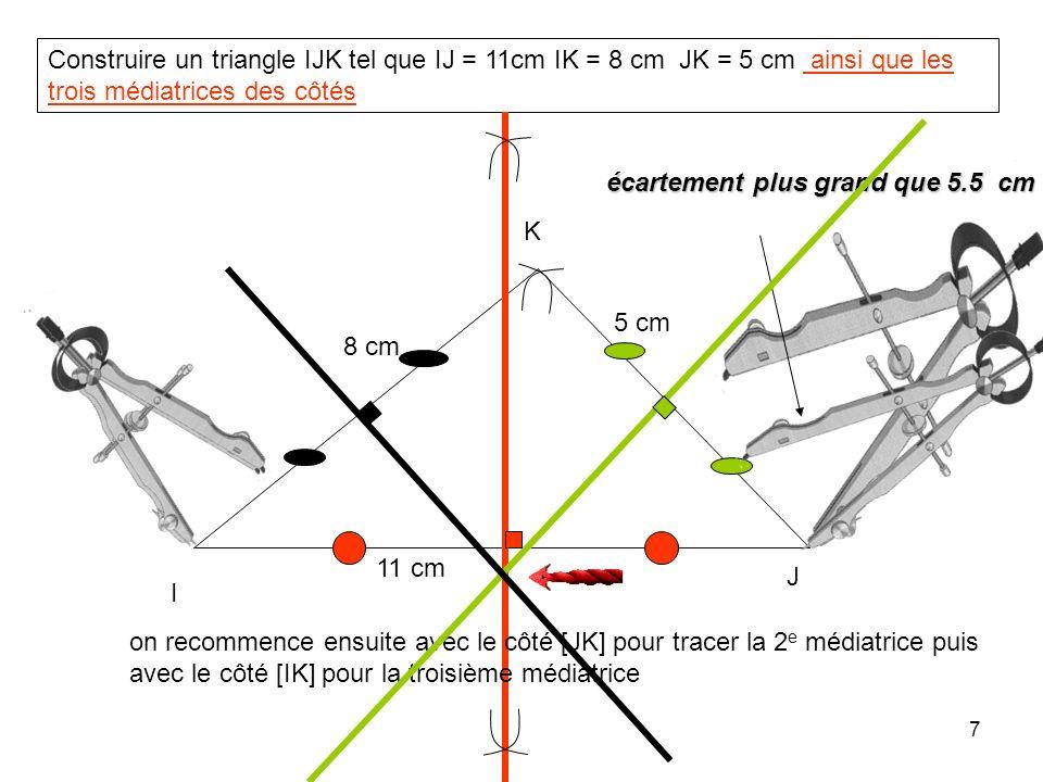 6 Définition: La médiatrice d'un segment est la droite perpendiculaire à ce segment et qui passe par son milieu plus grand que la moitié du segment mé