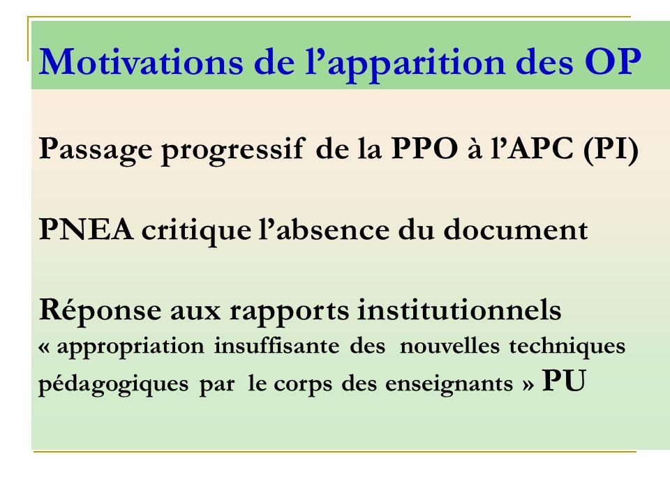 Passage progressif de la PPO à lAPC (PI) PNEA critique labsence du document Réponse aux rapports institutionnels « appropriation insuffisante des nouv