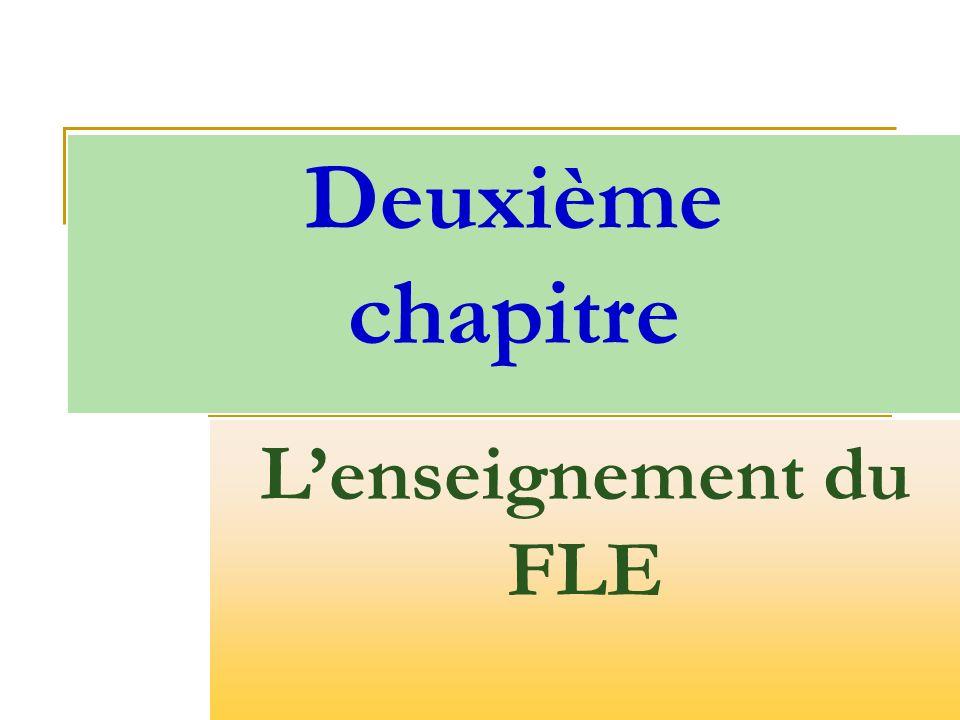 Deuxième chapitre Lenseignement du FLE