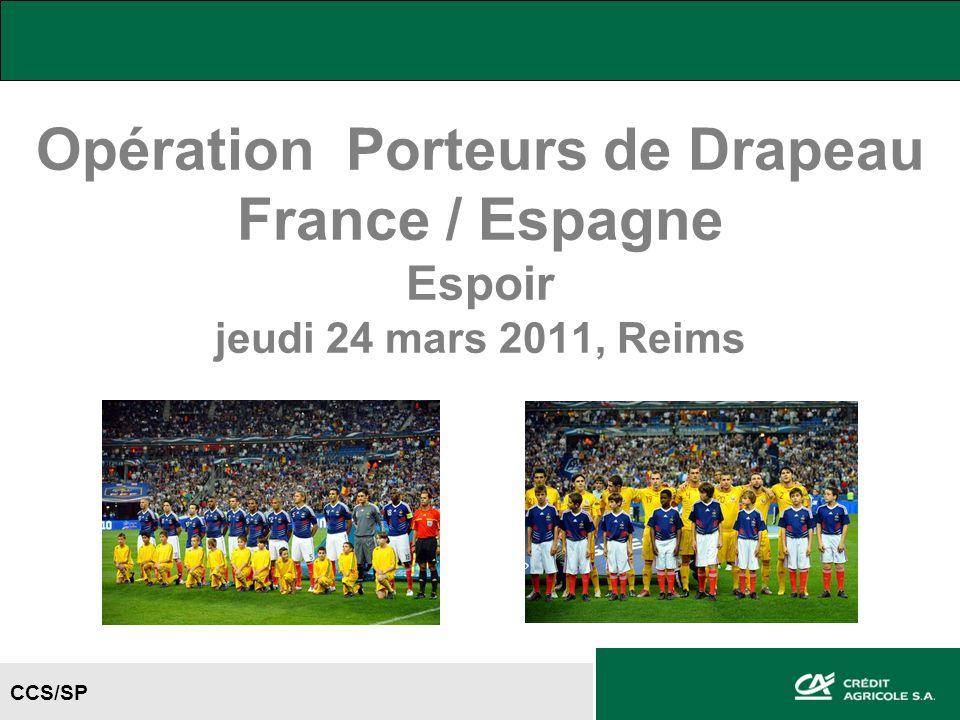 CCS/SP Opération Porteurs de Drapeau France / Espagne Espoir jeudi 24 mars 2011, Reims