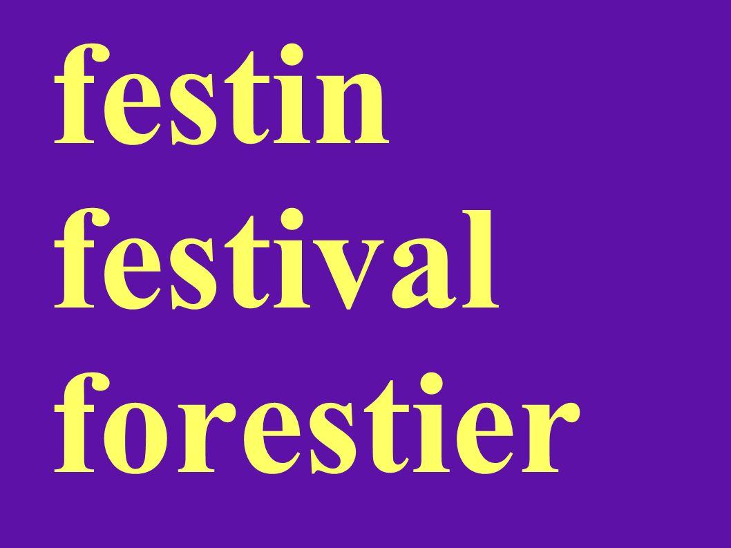 festin festival forestier